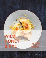 Wild Honey & Rye