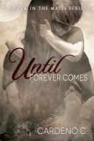Until Forever Comes