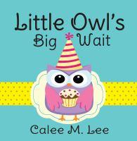 Little Owl's Big Wait