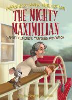 The Mighty Maximilian