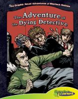 Sir Arthur Conan Doyle's The Adventure of the Dying Detective