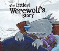 The Littlest Werewolf's Story