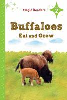Buffaloes Eat and Grow