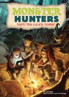 Monster Hunters Hunt the Ozark Howler