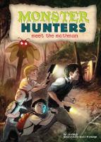 Monster Hunters Meet the Mothman