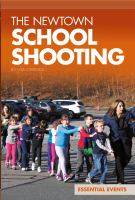 The Newtown School Shooting