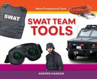 Swat Team Tools