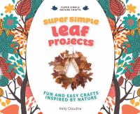 Super Simple Leaf Projects