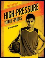 High-pressure Youth Sports