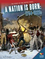 A Nation Is Born, 1754-1820s