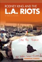 Rodney King and the L.A. Riots