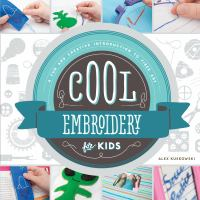 Cool Embroidery for Kids