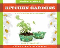 Super Simple Kitchen Gardens