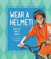 Wear A Helmet!