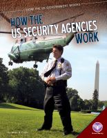 How the US Security Agencies Work