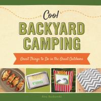 Cool Backyard Camping