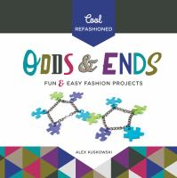 Cool Refashioned Odds & Ends