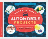 Super Simple Automobile Projects : Inspiring & Educational Science Activities