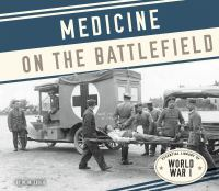 Medicine on the Battlefield