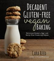 Decadent Gluten-free Vegan Baking