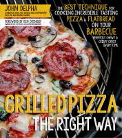 Grilled Pizza the Right Way