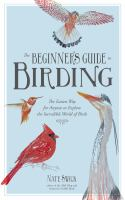 The Beginner's Guide to Birding