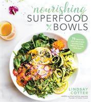 Nourishing Superfood Bowls