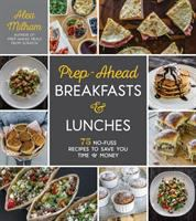 Prep-ahead Breakfasts & Lunches
