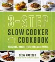 The 3-Step Slow Cooker Cookbook