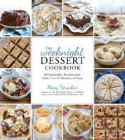 The Weeknight Dessert Cookbook