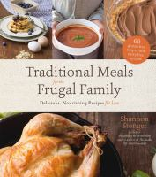 Traditional Meals for the Frugal Family
