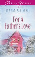 For A Father's Love