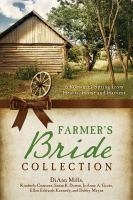 Farmer's Bride Collection