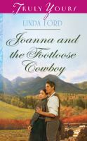 Joanna and the Footloose Cowboy