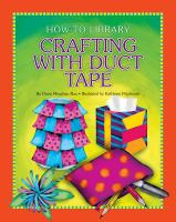 Crafting With Duct Tape