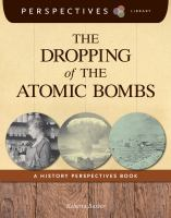 The Dropping of the Atomic Bombs