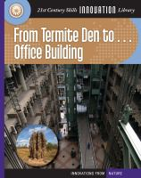 From Termite Den To... Office Building
