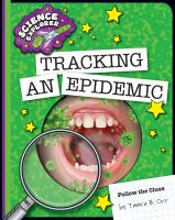 Tracking An Epidemic