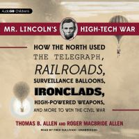 Mr. Lincolns High-tech War