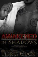 Awakened in Shadows