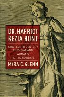 Dr. Harriot Kezia Hunt