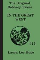The Bobbsey Twins in the Great West