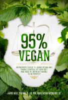 The 95% Vegan Diet