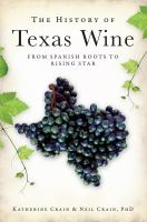 The History of Texas Wine