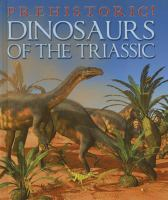 Dinosaurs of the Triassic