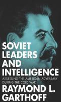 Soviet Leaders and Intelligence