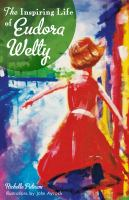 The Inspiring Life Of Eudora Welty