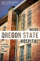 Inside Oregon State Hospital