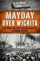 Mayday Over Wichita