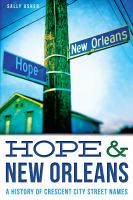 Hope & New Orleans